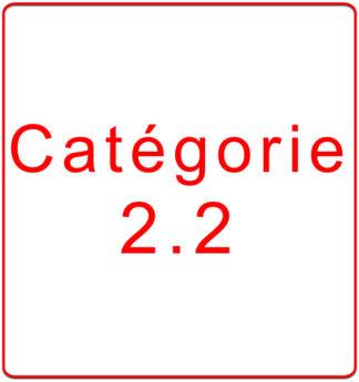Catégorie 2.2